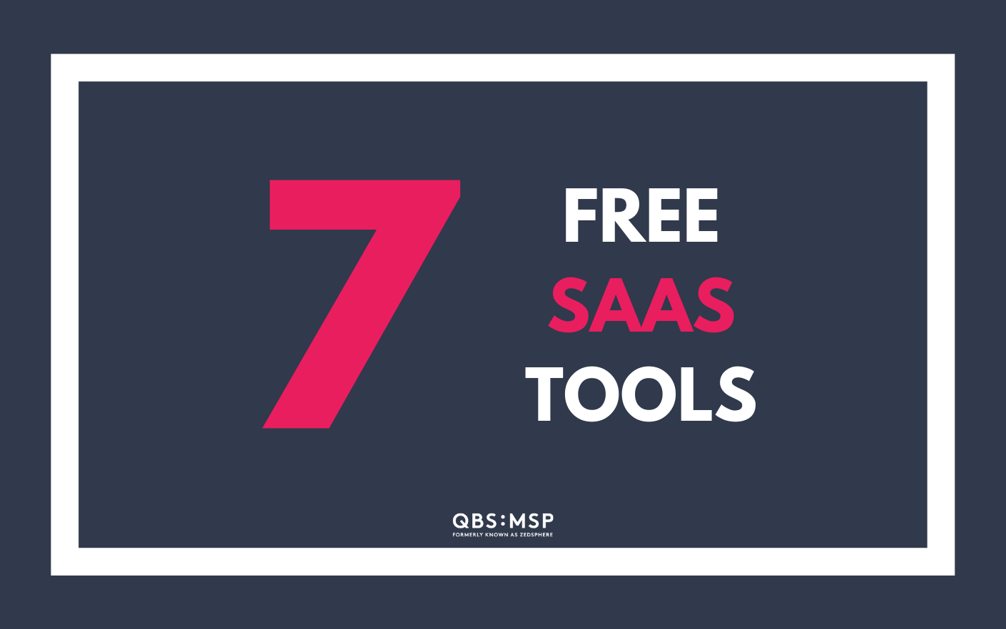 7 free SaaS tools for you and your clients